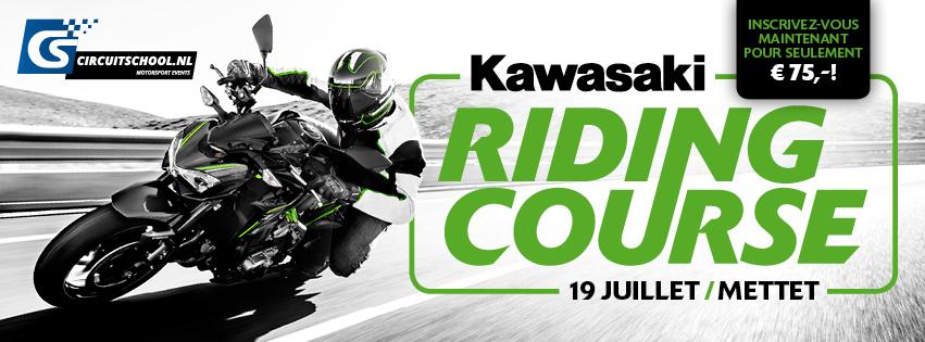 A noter dans vos agendas : Kawasaki Riding Course le 19 juillet à Mettet